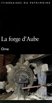 La forge d'Aube