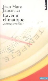 L'avenir climatique