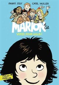 Marion et Cie, Votez pour nous !