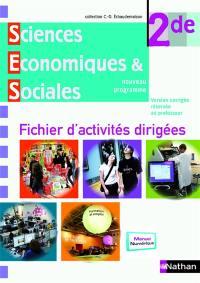 Sciences économiques et sociales 2de : fichier d'activités dirigées : fichier de l'élève