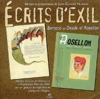 Ecrits d'exil : Barraca et Desde el Rosellon : albums d'art et de littérature à Argelès-sur-Mer, en 1939, par un groupe de républicains espagnols réfugiés
