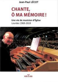 Chante, ô ma mémoire !