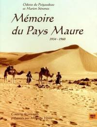 Mémoire du pays maure : 1934-1960