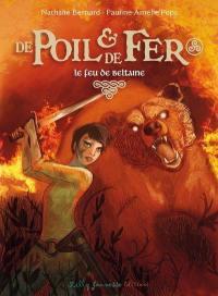 De poil & de fer. Volume 3, Le feu de Beltaine