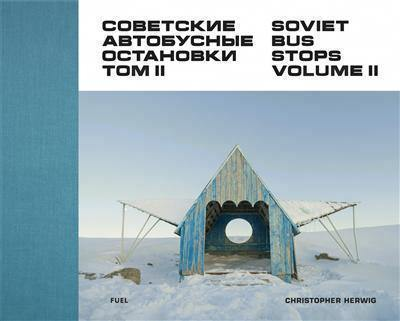 Christopher herwig soviet bus stops 2