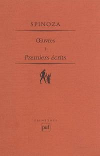 Oeuvres. Volume 1, Premiers écrits