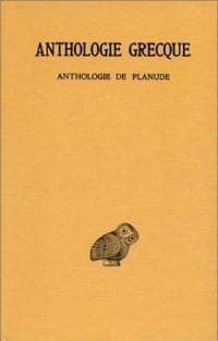 Anthologie grecque. Volume 13, Anthologie de Planude