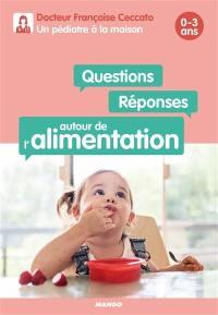 Questions-réponses autour de l'alimentation