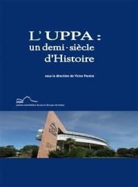 L'UPPA : un demi-siècle d'histoire
