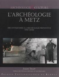 L'archéologie à Metz