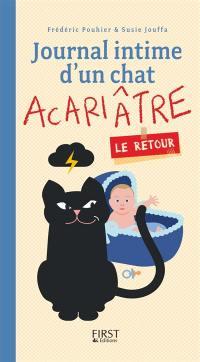 Journal intime d'un chat acariâtre, Le retour