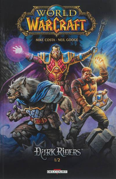 World of Warcraft. Volume 1,