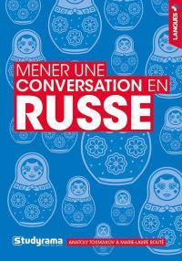 Mener une conversation en russe