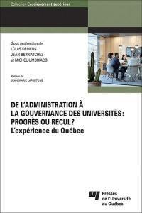 De l'administration à la gouvernance des universités, progrès ou recul?