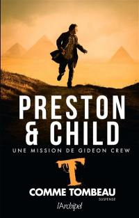 Une mission de Gideon Crew. Volume 5, T comme tombeau