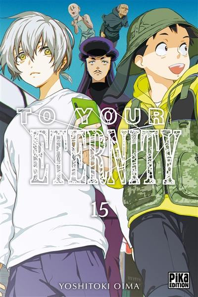 To your eternity. Vol. 15