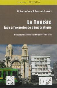 La Tunisie face à l'expérience démocratique