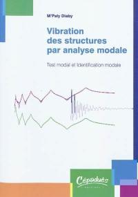 Vibration des structures par analyse modale