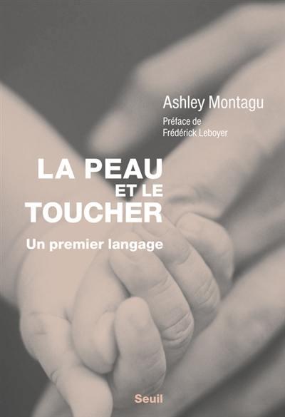 La Peau et le toucher