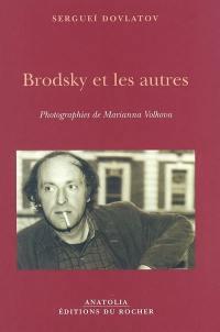 Brodsky et les autres : la culture russe en portraits et anecdotes