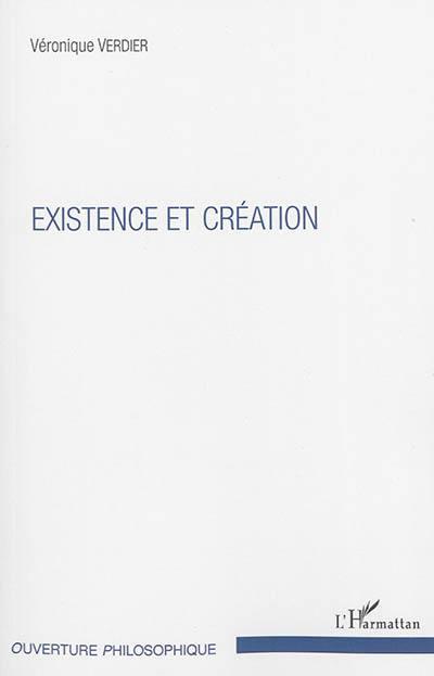 Existence et création