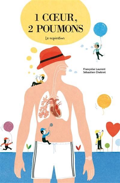1 coeur, 2 poumons