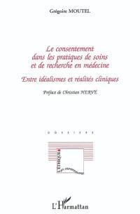 Le consentement dans les pratiques de soins et de recherche en médecine