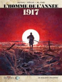L'homme de l'année. Volume 1, 1917
