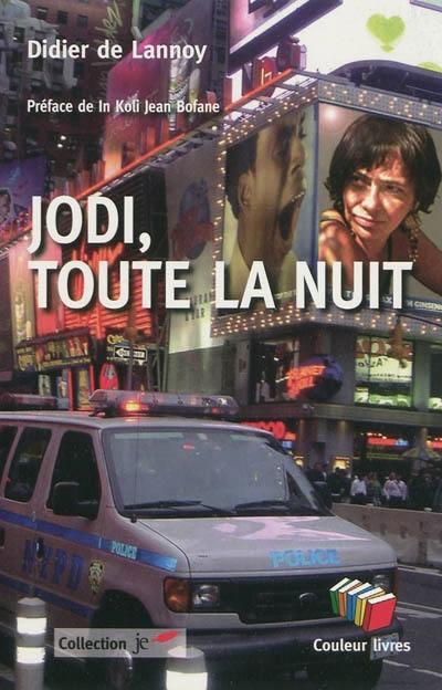Jodi, toute la nuit