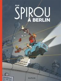 Le Spirou de Flix, Spirou à Berlin