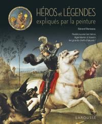 Héros et légendes expliqués par la peinture