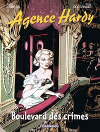 Agence Hardy. Volume 6, Boulevard des crimes