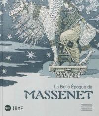 La belle époque de Massenet