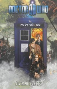 Doctor Who, A la croisée des mondes
