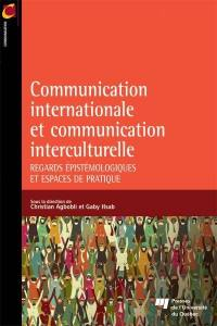 La communication internationale et la communication interculturelle