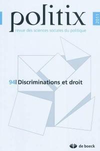 Politix. n° 94, Discriminations et droit