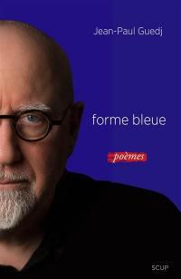 Forme bleue; Suivi de Reportages; Suivi de J'ai vu : 2013-2016