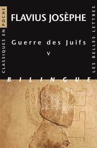 Guerre des Juifs, Livre V