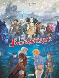 La famille fantastique. Volume 2, Les orphelins de Targas
