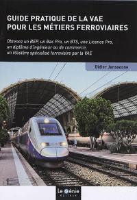 Guide pratique de la VAE pour les métiers ferroviaires