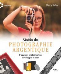 Guide de photographie argentique