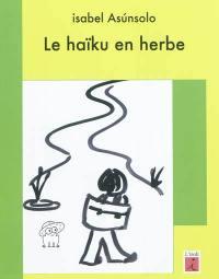 Le haïku en herbe