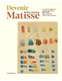 Devenir Matisse
