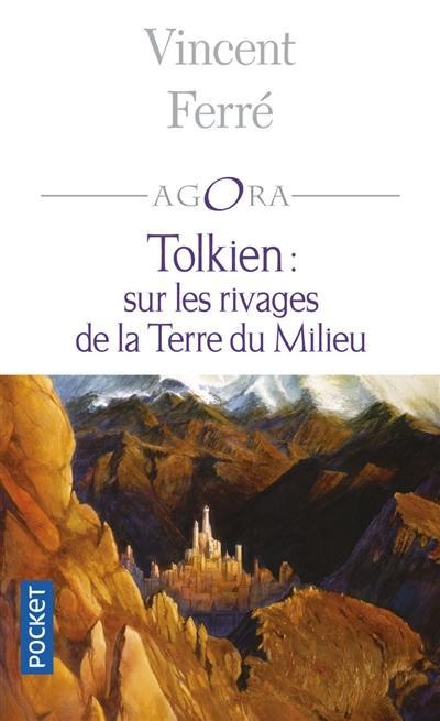 Tolkien, sur les rivages de la terre du milieu
