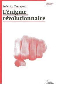 L'énigme révolutionnaire