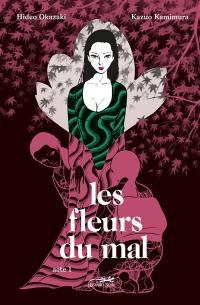Les fleurs du mal. Volume 1,