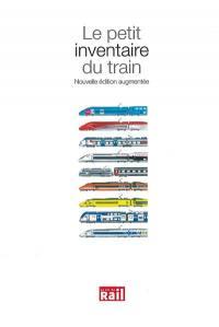 Le petit inventaire du train