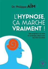 L'hypnose, ça marche vraiment ?