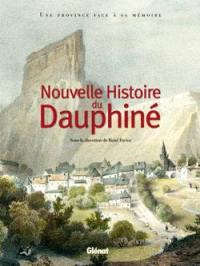 Nouvelle histoire du Dauphiné : une province face à sa mémoire