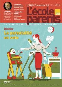 L'Ecole des parents. n° 623, La parentalité en solo